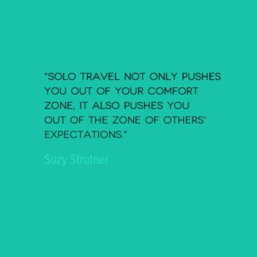 a00ad351e2274f0f89e5fb951c574162--travel-solo-quotes-travelling-alone-quotes